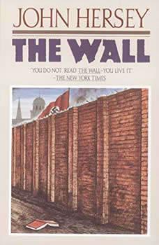 The Wall, John Hersey