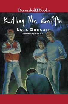 Killing Mr. Griffin, Lois Duncan