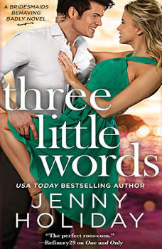 Three Little Words, Jenny Holiday