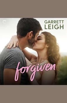 Forgiven, Garrett Leigh