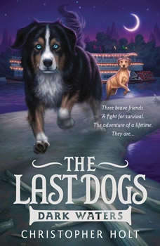 The Last Dogs: Dark Waters, Christopher Holt