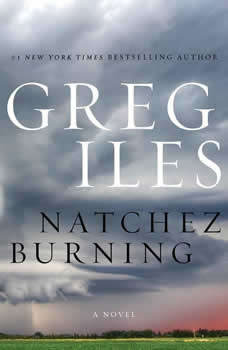 Natchez Burning, Greg Iles