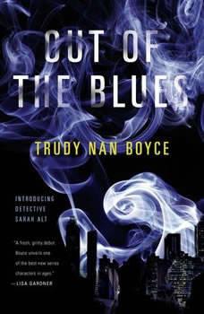 Out of the Blues, Trudy Nan Boyce