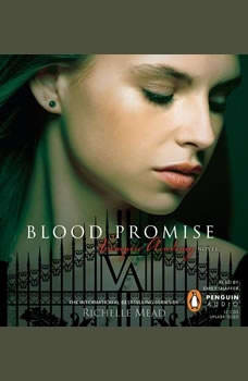 Blood Promise, Richelle Mead