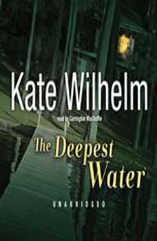 The Deepest Water, Kate Wilhelm