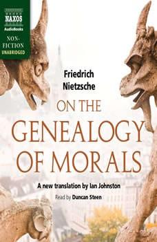 On the Genealogy of Morals, Friedrich Nietzsche