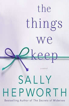 The Things We Keep, Sally Hepworth