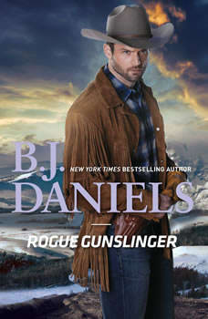 Rogue Gunslinger, B.J. Daniels