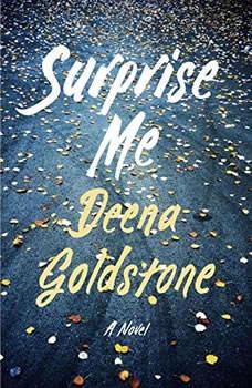 Surprise Me, Deena Goldstone