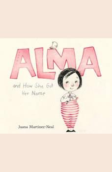 Alma and How She Got Her Name, Juana Martinez-Neal