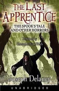 The Last Apprentice: The Spook's Tale, Joseph Delaney