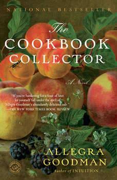 The Cookbook Collector, Allegra Goodman