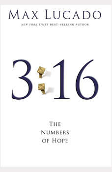 3:16: The Numbers of Hope, Max Lucado