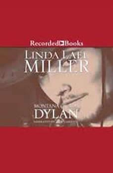 Montana Creeds:Dylan, Linda Lael Miller