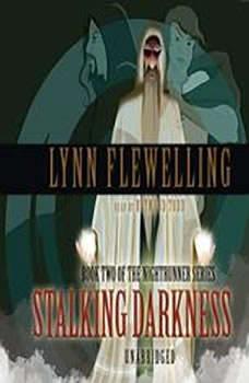 Stalking Darkness, Lynn Flewelling