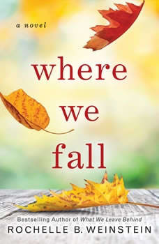 Where We Fall, Rochelle B. Weinstein