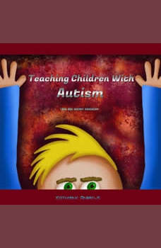 Teaching Children With Autism, Katherine Andrews