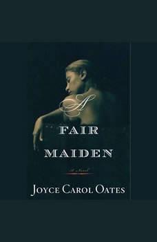 A Fair Maiden, Joyce Carol Oates