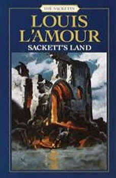Sackett's Land, Louis L'Amour