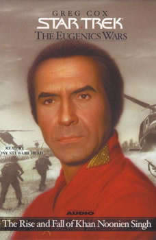 Star Trek: The Eugenics Wars Volume One: The Rise and Fall of Khan Noonien Singh, Greg Cox