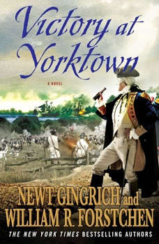 Victory at Yorktown, Newt Gingrich
