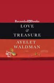 Love and Treasure, Ayelet Waldman