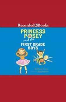 Princess Posey and the First-Grade Boys, Stephanie Greene