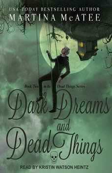Dark Dreams and Dead Things, Martina McAtee
