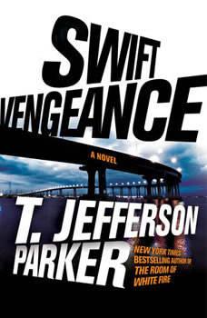 Swift Vengeance, T. Jefferson Parker