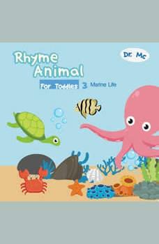 Rhyme Animal For Toddles 3 Marine: Animal Books For Kids, Dr. MC