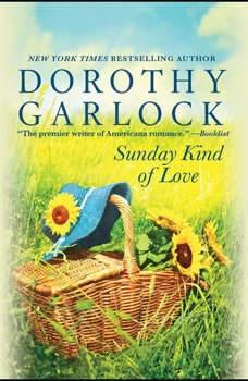 Sunday Kind of Love, Dorothy Garlock