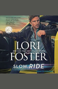 Slow Ride, Lori Foster