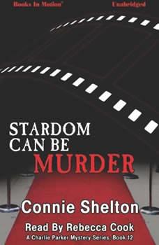Stardom Can Be Murder, Connie Shelton