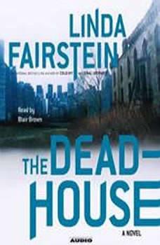 The Deadhouse, Linda Fairstein