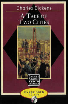 Tale of Two Cities, A - Charles Dickens, Charles Dickens