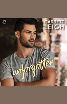 Unforgotten, Garrett Leigh