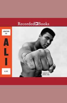 Ali: A Life, Jonathan Eig
