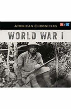 NPR American Chronicles: World War I, NPR