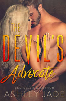 The Devil's Advocate: Devil's Playground Duet, Book Two, Ashley Jade