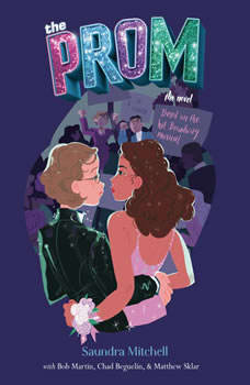 The Prom: A Novel Based on the Hit Broadway Musical, Saundra Mitchell