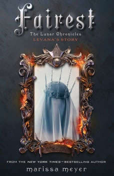 Fairest: The Lunar Chronicles: Levana's Story, Marissa Meyer