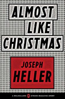 Almost Like Christmas, Joseph Heller