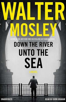 Down the River unto the Sea, Walter Mosley