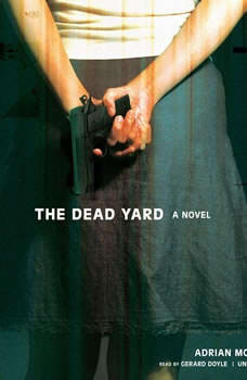 The Dead Yard, Adrian McKinty