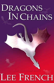 Dragons in Chains, Lee French