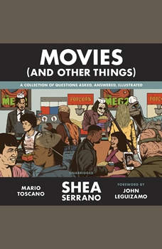 Movies (And Other Things), Shea Serrano