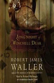 The Long Night of Winchell Dear, Robert James Waller