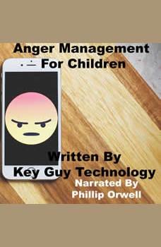 Anger Management Self Hypnosis Hypnotherapy Meditation, Key Guy Technology LLC