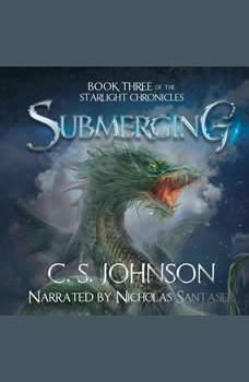Submerging: An Epic Fantasy Adventure Series, C. S. Johnson