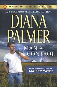 Man in Control & Take Me, Cowboy: (Long, Tall Texans), Diana Palmer